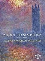 Williams: A London Symphony in Full Score