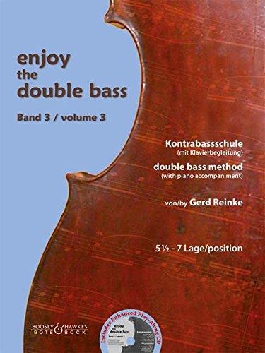 Enjoy the Double Bass: Kontrabassschule. Band 3. Kontrabass (und Klavier). Ausgabe mit CD.