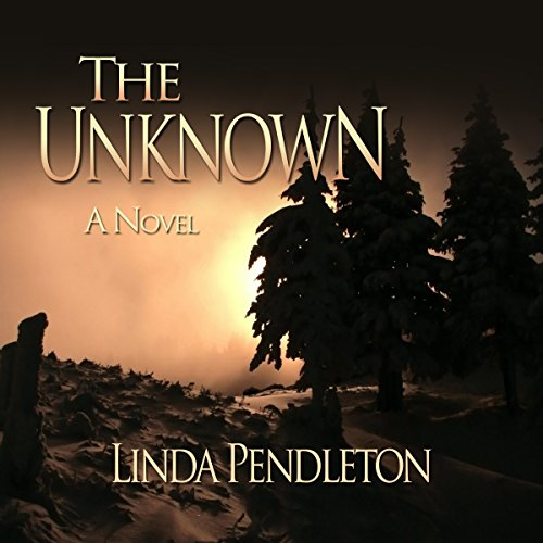 The Unknown Audiobook By Linda Pendleton cover art