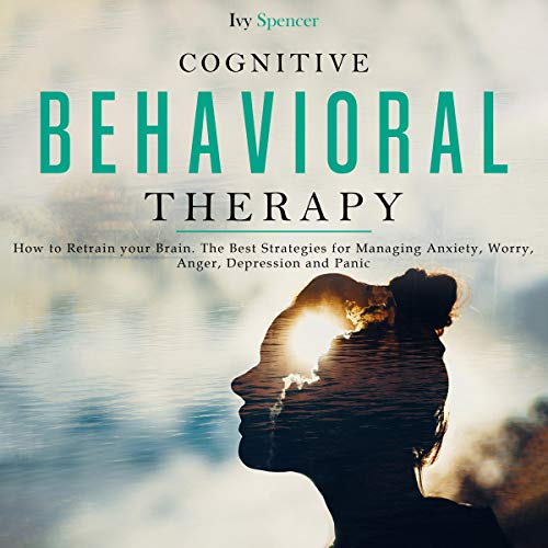 Cognitive Behavioral Therapy: How to Retrain Your Brain. Titelbild
