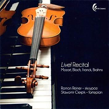 Live! Recital - Mozart, Bloch, Franck, Brahms