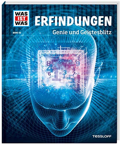 WAS IST WAS Band 35 Erfindungen. Genie und Geistesblitz (WAS IST WAS Sachbuch, Band 35)