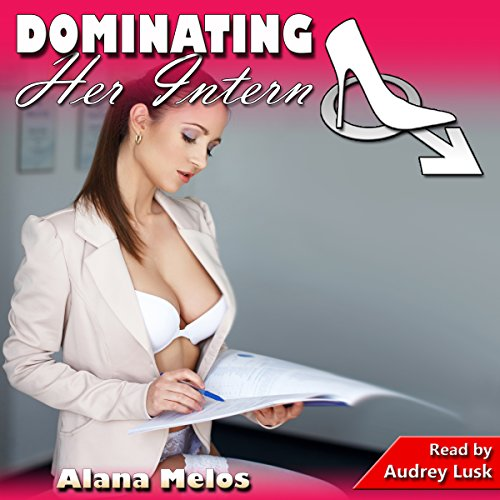 Dominating Her Intern audiobook cover art