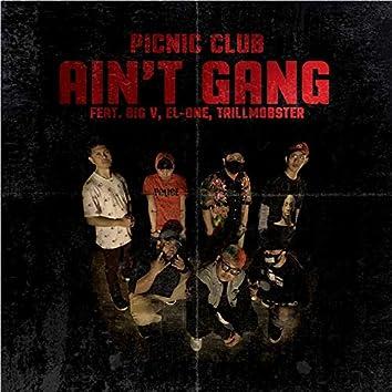 Ain't Gang