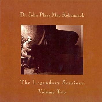 Dr. John Plays Mac Rebennack: The Legendary Sessions, Vol. 2