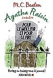 Agatha Raisin enquête 5 - Pour le meilleur et pour le pire: Parlez ou taisez-vous à jamais ! (A.M.BEATON M.)