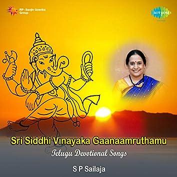 Sri Siddhi Vinayaka Gaanaamruthamu