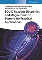 SQUID Readout Electronics and Magnetometric Systems for Practical Applications Front Cover