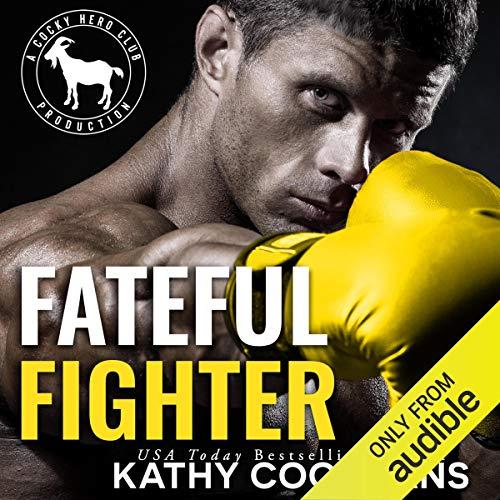 Fateful Fighter: A Hero Club Novel