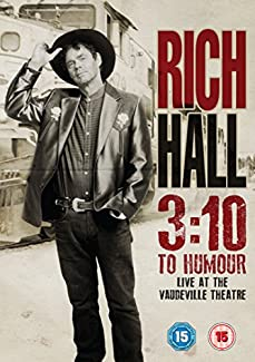 Rich Hall - 3:10 To Humour