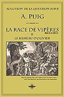 La race de vipères et le rameau d'olivier