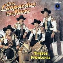Tristes Fronteras by Leopardos Del Norte (1996-09-11)