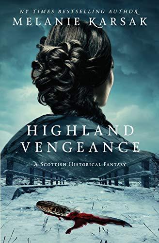 Highland Vengeance (The Celtic Blood Series) (Volume 3)