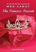 Princess Diaries, Volume 6 and a Half: The Princess Present