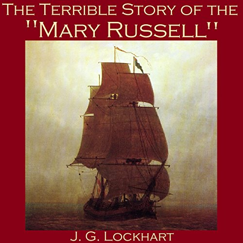 "The Terrible Story of the ""Mary Russell"" audiobook cover art"