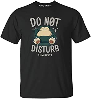Snorlax Do not disturb I'm busy t shirt Funny cartoon lovers gift Snorlax not today shirt Customized T-shirt   Long Sleeve   Hoodie   Tank Top   Racerback