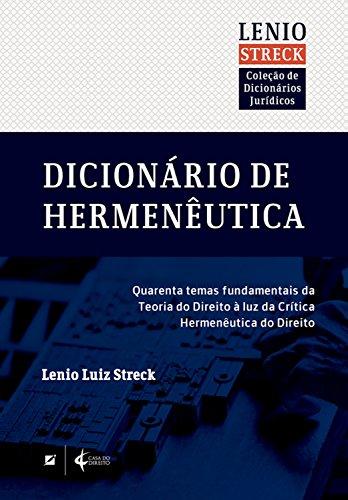 Dicionário de Hermenêutica (Coleção de Dicionários Jurídicos)