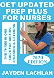 OET Updated Prep Plus For Nurses: The 3-in-1 Guide For Writing, Speaking & Listening (English Edition)