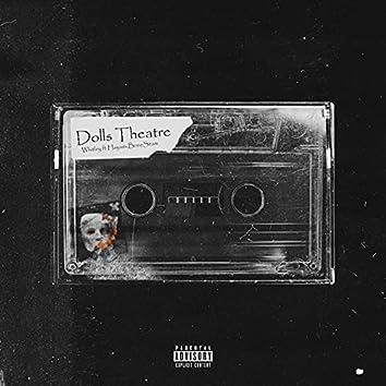 Dolls Theatre 2.0 (feat. Hayas, Boneseam)