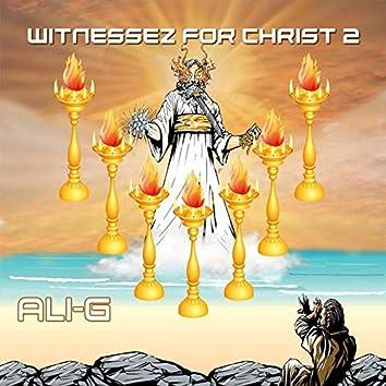 Witnessez for Christ 2