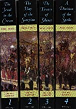 4 Book Set: The Raj Quartet - The Jewel in the Crown, The Day of the Scorpion, The Towers of Silence , A Division of the S...