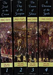 4 Book Set: The Raj Quartet - The Jewel in the Crown, The Day of the Scorpion, The Towers of Silence , A Division of the Spoils (The Raj Quartet)