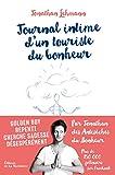 Journal intime d'un touriste du bonheur (Developpement personnel) - Format Kindle - 11,99 €