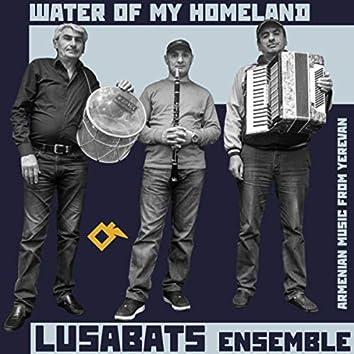 Water of My Homeland. Armenian Music from Yerevan