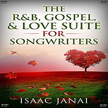 The R&B, Gospel, & Love Suite for Songwriters