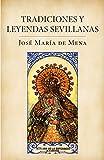 Tradiciones y leyendas sevillanas (Obras diversas)