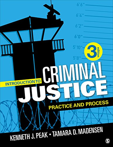 Introduction to Criminal Justice: Practice and Process (NULL)
