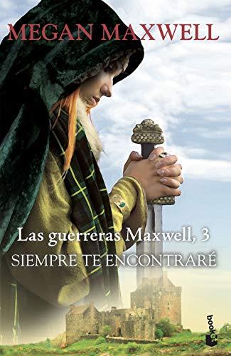 Siempre te encontraré: Serie Las guerreras Maxwell 3 (Bests