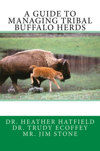 A Guide To Managing Tribal Buffalo Herds