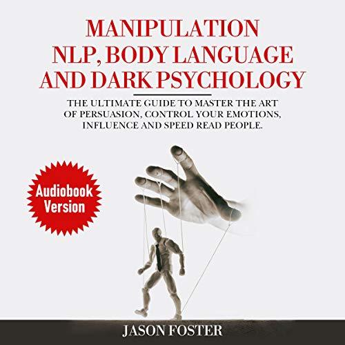 Manipulation, NLP, Body Language and Dark Psychology cover art