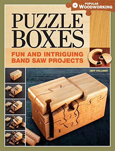 Puzzle Boxes: Fun and Intriguing Bandsaw Projects (Popular Woodworking) (English Edition)