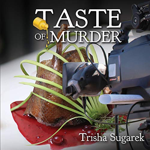 The Taste of Murder Audiobook By Trisha Sugarek cover art