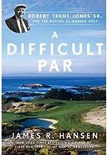 James R. Hansen A Difficult Par (Hardback) - Common