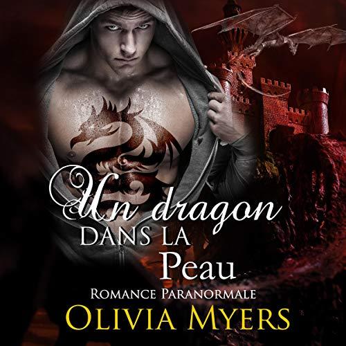 Couverture de Un dragon dans la peau: Romance paranormale Grossesse Dragon