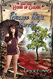Princess Ninja Warrior (House of Garner Book 4)