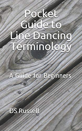Pocket Guide to Line Dancing Terminology: A Guide for Beginners