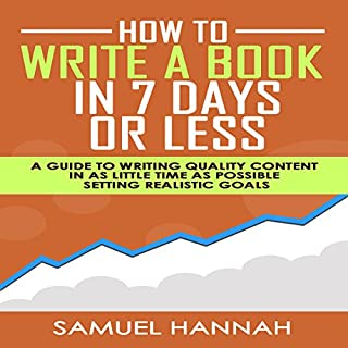 How to Write a Book in 7 Days or Less cover art