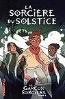Le garçon sorcière, tome 3 : La sorcière du Solstice par Knox Ostertag