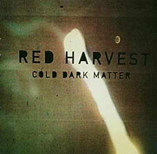 Cold Dark Matter By Red Harvest (2000-06-05)