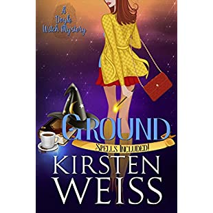 Ground A Doyle Witch Cozy Mystery (The Witches of Doyle Book 2)