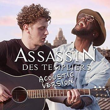 Assassin des templiers (Acoustic Version)