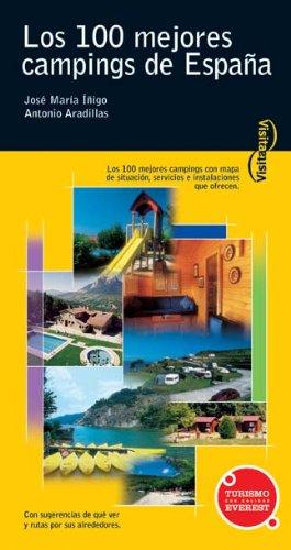 Visita los 100 mejores campings de España (Visita / Serie Amarilla)