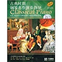 playing classical piano masterpieces guide (with full music and playing piano works CD Two) (Paperback)