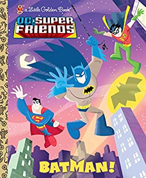 Batman!  DC Super Friends   Little Golden Book
