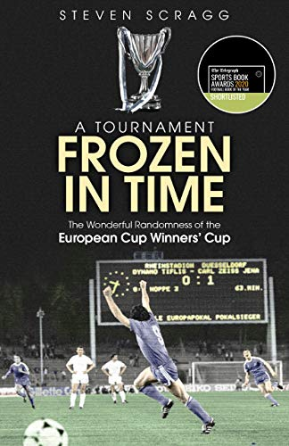 A Tournament Frozen in Time: The Wonderful Randomness of the European Cup Winners' Cup