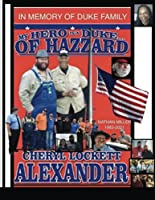 My Hero Is a Duke...of Hazzard Nathan Miller Edition 1983-2021